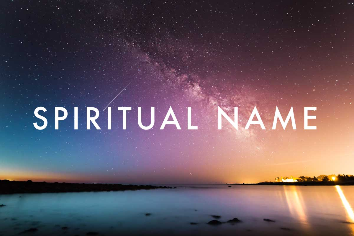 Words 'Spiritual Name' in front of starry night sky