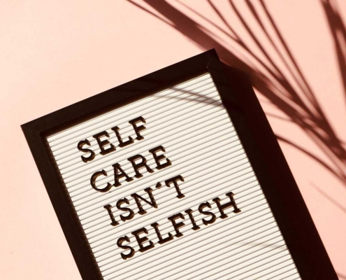'Self Care isn't Selfish' sign